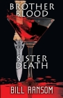 Brother Blood Sister Death Cover Image