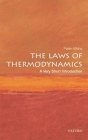 The Laws of Thermodynamics: A Very Short Introduction (Very Short Introductions) Cover Image