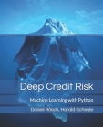 Deep Credit Risk: Machine Learning with Python Cover Image