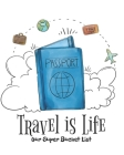 Our Super Bucket List: Creating a Life of Adventure Together; Plan Your Wonderful Adventure Cover Image