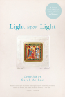 Light Upon Light: A Literary Guide to Prayer for Advent, Christmas, and Epiphany Cover Image
