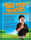 Math Logic Mysteries: Mathematical Problem Solving with Deductive Reasoning Cover Image