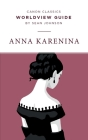 Worldview Guide for Anna Karenina Cover Image