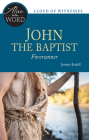John the Baptist, Forerunner (Alive in the Word) Cover Image