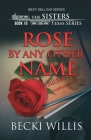 Rose by Any Other Name Cover Image