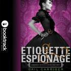 Etiquette & Espionage (Finishing School #1) Cover Image