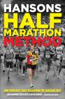 Hansons Half-Marathon Method: Run Your Best Half-Marathon the Hansons Way Cover Image