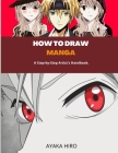How to Draw Manga: A Step-by-Step Artist's Handbook. Cover Image
