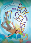 The Boy with 17 Senses Cover Image