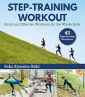 Step-Training Workout: Quick and Effective Workouts for the Whole Body Cover Image