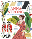 Anna Strong: A Spy During the American Revolution Cover Image