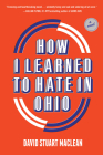 How I Learned to Hate in Ohio: A Novel Cover Image