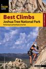 Best Climbs Joshua Tree National Park: The Best Sport and Trad Routes in the Park Cover Image