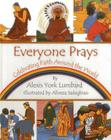 Everyone Prays: Celebrating Faith Around the World Cover Image
