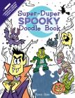 Super-Duper Spooky Doodle Book (Super-Duper Doodle Books) Cover Image