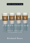 Holy Conversation: Talking about God in Everyday Life Cover Image