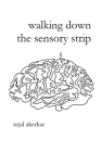 walking down the sensory strip Cover Image
