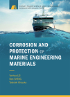 Corrosion and Protection of Marine Engineering Materials (China's Major Science and Technology Innovation Collection) Cover Image