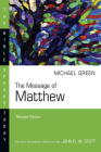 The Message of Matthew: The Kingdom of Heaven (Bible Speaks Today) Cover Image