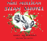 Mike Mulligan and His Steam Shovel: Board Book Edition Cover Image