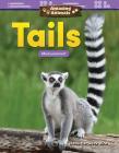 Amazing Animals: Tails: Measurement (Mathematics Readers) Cover Image
