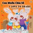 I Love to Share (Vietnamese English Bilingual Book) (Vietnamese English Bilingual Collection) Cover Image