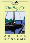 The Big Six (Swallows and Amazons) Cover Image