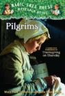 Pilgrims: A Nonfiction Companion to Magic Tree House #27: Thanksgiving on Thursday Cover Image