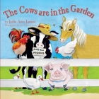 The Cows Are in the Garden Cover Image