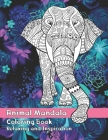 Animal Mandala - Coloring Book - Relaxing and Inspiration Cover Image