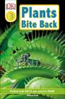 Plants Bite Back! (DK Readers: Level 3) Cover Image