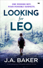 Looking for Leo: A Nail-Biting Psychological Suspense Thriller Cover Image