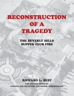 Reconstruction of a Tragedy: The Beverly Hills Supper Club Fire Cover Image