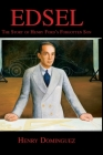 Edsel-The Story of Henry Ford's Forgotten Son Cover Image