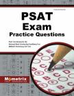 PSAT Exam Practice Questions: PSAT Practice Tests & Review for the National Merit Scholarship Qualifying Test (Nmsqt) Preliminary SAT Test Cover Image