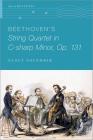Beethoven's String Quartet in C-Sharp Minor, Op. 131 Cover Image