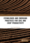 Established and Emerging Practices for Soil and Crop Productivity Cover Image