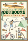 Expert Companions: Outdoor: Skills and Tips: A Guide for the Modern Adventurer Cover Image