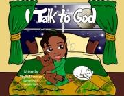 I Talk To God Cover Image