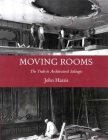Moving Rooms: The Trade in Architectural Salvages Cover Image