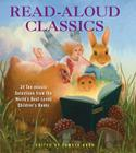 Read-Aloud Classics: 24 Ten-Minute Selections from the World's Best-Loved Children's Books Cover Image