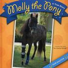 Molly the Pony: A True Story Cover Image