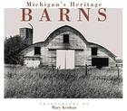 Michigan's Heritage Barns Cover Image