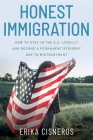 Honest Immigration: How to Stay in the United States Legally and Become a Permanent Resident Cover Image