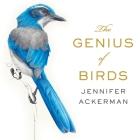 The Genius of Birds Lib/E Cover Image