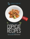 Copycat Recipes: 2 Books in 1: More Than 200 Tasty Dishes from the Most Famous Restaurants to Make at Home. Cracker Barrel, Red Lobster Cover Image