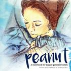 Peanut: A storybook for mighty preemie babies Cover Image