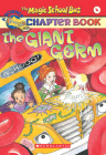 The Magic School Bus Science Chapter Book #6: The Giant Germ: The Giant Germ Cover Image