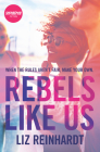 Rebels Like Us Cover Image