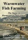 Warmwater Fish Farming: The Status of Warmwater Fish Farming and Progress in Fish Farming Research Cover Image
